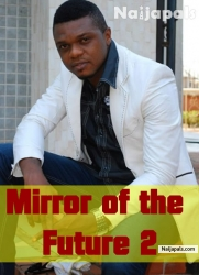 Mirror of the Future 2
