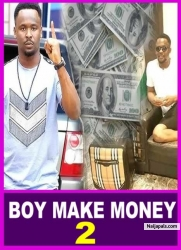 BOY MAKE MONEY 2