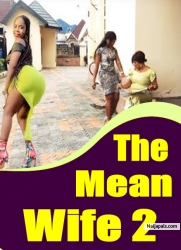 The Mean Wife 2