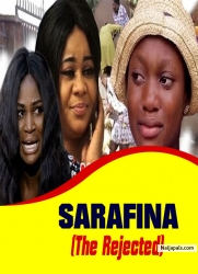 SARAFINA (The Rejected)