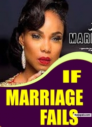 IF MARRIAGE FAILS