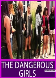 THE DANGEROUS GIRLS