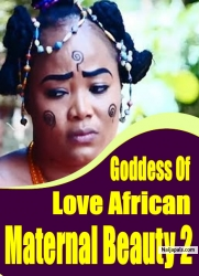 Goddess Of Love African Maternal Beauty 2