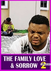 THE FAMILY LOVE & SORROW 2