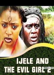IJELE AND THE EVIL GIRL 2
