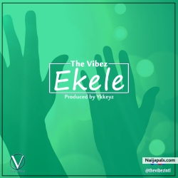 Ekele by The Vibez