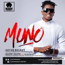 Slow Slow by Muno ft. Paul Okoye