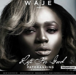 Left For Good by Waje + Patoranking + Godwin Strings