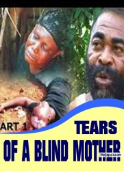 TEARS OF A BLIND MOTHER
