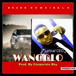 WANGOLO by Lyrical CEO