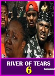 RIVER OF TEARS 6