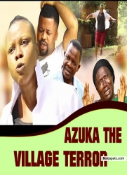 AZUKA THE VILLAGE TERROR