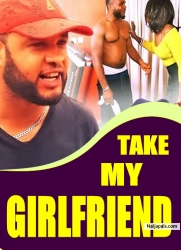TAKE MY GIRLFRIEND