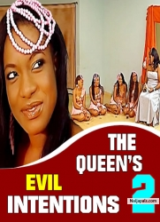 The Queen's Evil Intention 2