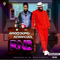 RnB by Harrysong ft. Bebe Cool