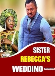 SISTER REBECCA'S WEDDING