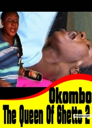 Okombo The Queen Of Ghetto 2