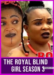 THE ROYAL BLIND GIRL SEASON 3