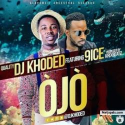OJO by DJ Khoded ft. 9ice (Prod. Krizbeat)