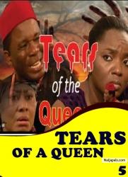TEARS OF A QUEEN 5