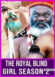 THE ROYAL BLIND GIRL SEASON 2