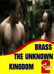 BRASS THE UNKNOWN KINGDOM 2