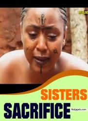 SISTERS SACRIFICE