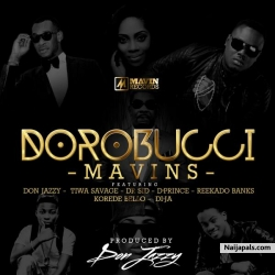 The-Mavins-DOROBUCCI_deejay lukas by Don jazzy, Tiwa savage, Ak blast, Davis-brizzy, D'prince, Korede the mavins superstars DJ Lukas