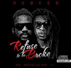 Slow Down by R2Bees ft. Wizkid