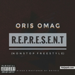 Represent (nonstop freestyle) by Oris Omag