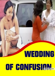 WEDDING OF CONFUSION