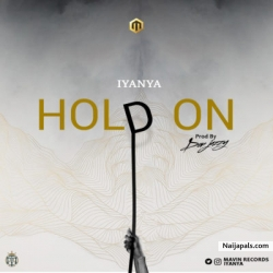 Hold On by Iyanya