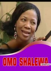 OMO SHALEWA