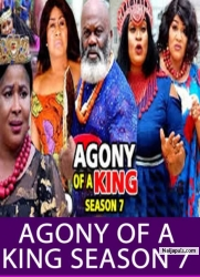 AGONY OF A KING SEASON 7