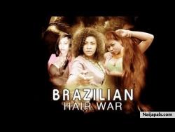 Brazilian Hair War
