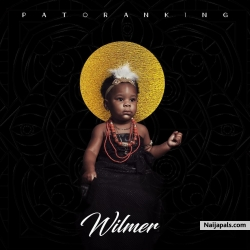 Wilmer by Patoranking ft. Bera