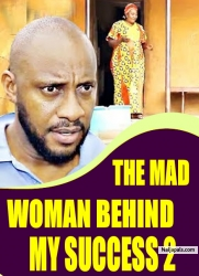 THE MAD WOMAN BEHIND MY SUCCESS 2