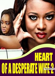 HEART OF A DESPERATE WIFE 2