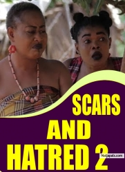 SCARS AND HATRED 2
