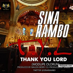 Thank You Lord (Modupe Olorun) by Sina Rambo