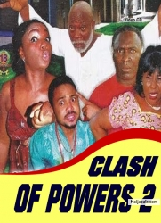 CLASH OF POWERS 2