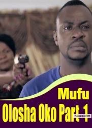 Mufu Olosha Oko 1