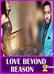 LOVING BEYOND REASON 2