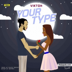 Your Type by Viktoh