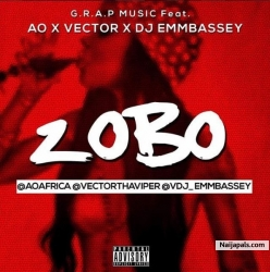 Zobo by Vector x AO x DJ Embassy