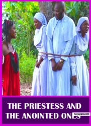 THE PRIESTESS AND THE ANOINTED ONES