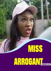MISS ARROGANT
