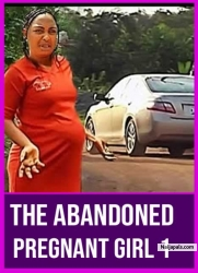 The Abandoned Pregnant Girl 1