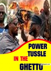 Power Tussle In The Ghetto