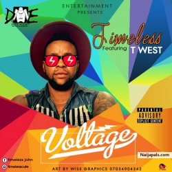 Music: Timeless ft T west – VolTage @timelesscute @twestrespect